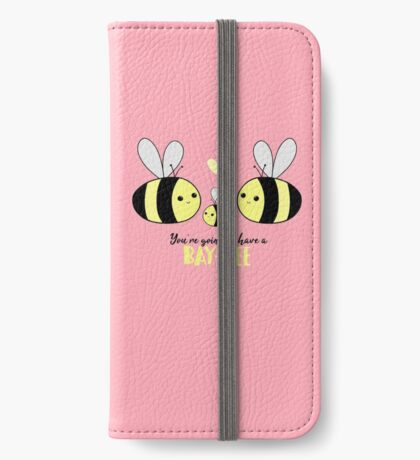 Baby Shower - New Baby - BAY-Bees - You're going to have a baby! iPhone Wallet