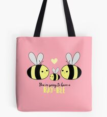 Baby Shower - New Baby - BAY-Bees - You're going to have a baby! Tote Bag