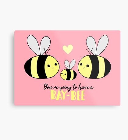 Baby Shower - New Baby - BAY-Bees - You're going to have a baby! Metal Print