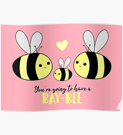 Baby Shower - New Baby - BAY-Bees - You're going to have a baby! Poster