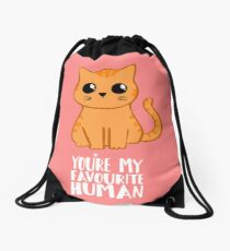 You're my favourite human - Ginger Cat - Shirt from the cat Drawstring Bag