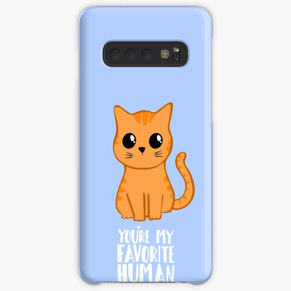 You're my favorite human - Ginger Cat - Gifts from the cat - Cat MOM Cases & Skins for Samsung Galaxy