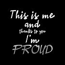 Proud - ESC 2019 - This is me and thanks to you Im PROUD (BWSilver) by talgursmusthave