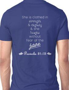 Proverbs 31:25 Unisex T-Shirt