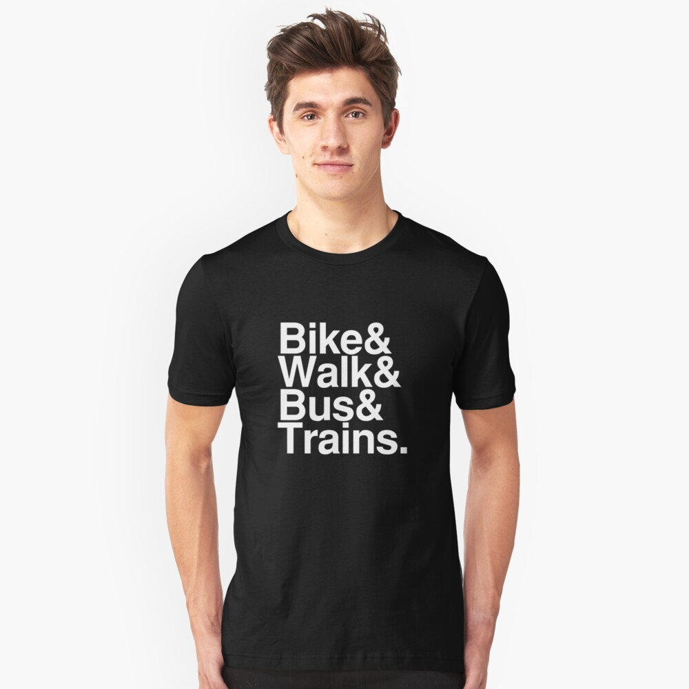 Bike and Walk and Bus and Trains Slim Fit T-Shirt