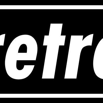 Retro - Black  by MacklinDocrt