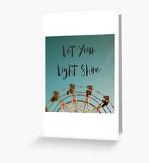 Let Your Light Shine (Fair) Greeting Card