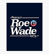 Schützen Sie Roe V Wade, Pro Choice Shirt Fotodruck