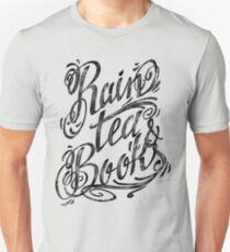 Rain, Tea, Books -lettering only- Unisex T-Shirt