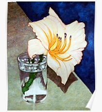 Day Lily in a Water Glass Poster
