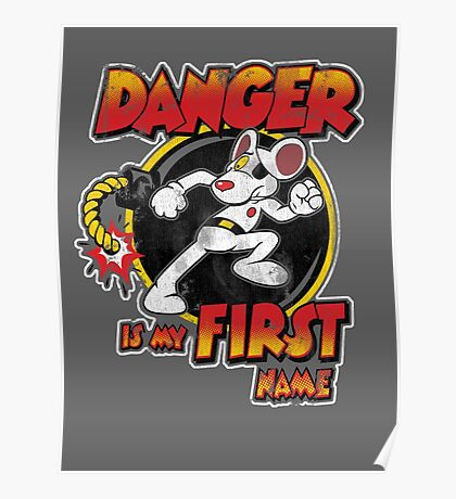 Danger is my First Name Poster