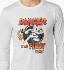 Danger is my First Name Long Sleeve T-Shirt
