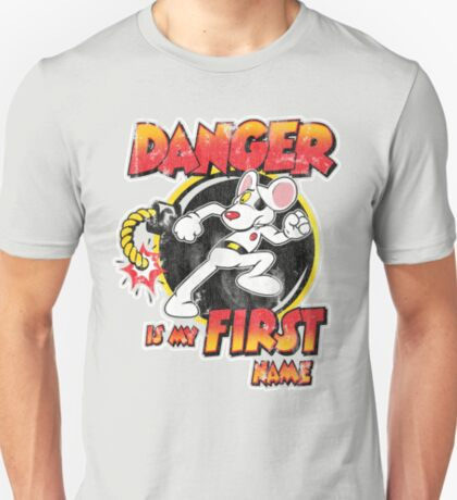Danger is my First Name T-Shirt
