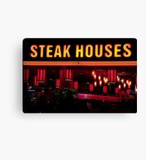 Steak Houses Canvas Print