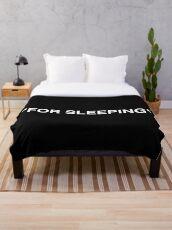 """FOR SLEEPING"" LOGO - WHITE Throw Blanket"