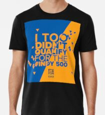 Indy500 DNQ Premium T-Shirt