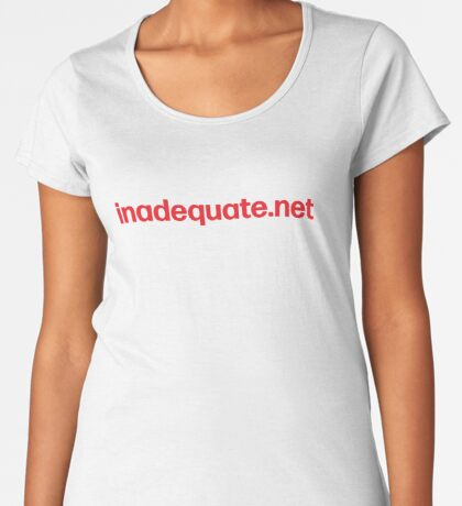 inadequate.net | an examination of free will | William O. Pate II Premium Scoop T-Shirt