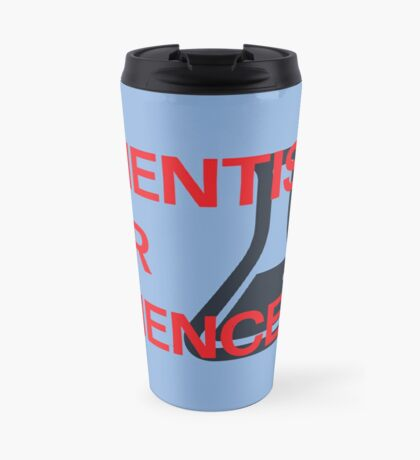 Scientists for Science Travel Mug