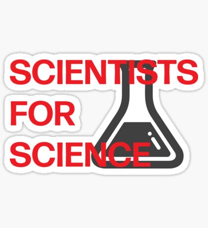 Scientists for Science Sticker