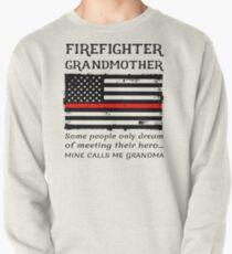 Proud Firefighter Grandmother Fireman Firewoman Grandma Thin Red Line Flag Pullover