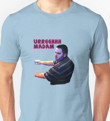 Urrgghh, Madam T-Shirt