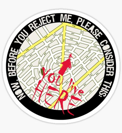 Before You Reject Me Sticker