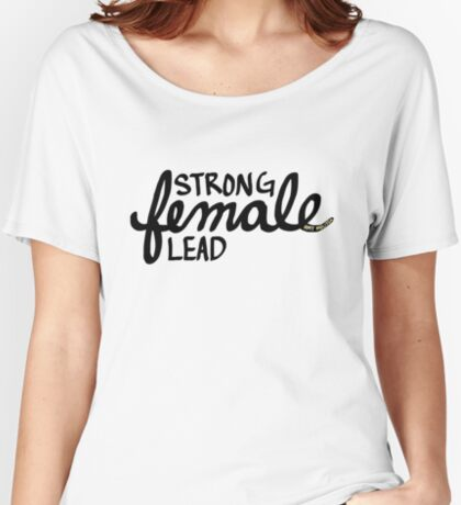 Strong Female Lead Relaxed Fit T-Shirt