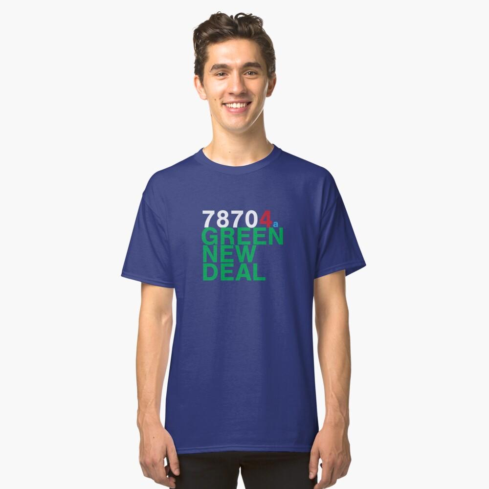 Austin 78704 for a Green New Deal Classic T-Shirt
