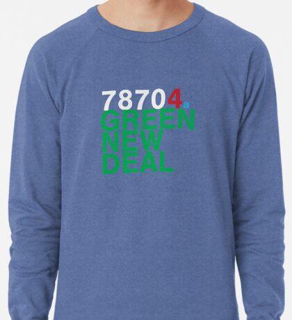 Austin 78704 for a Green New Deal Lightweight Sweatshirt