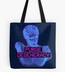Purge Degeneracy Tote Bag