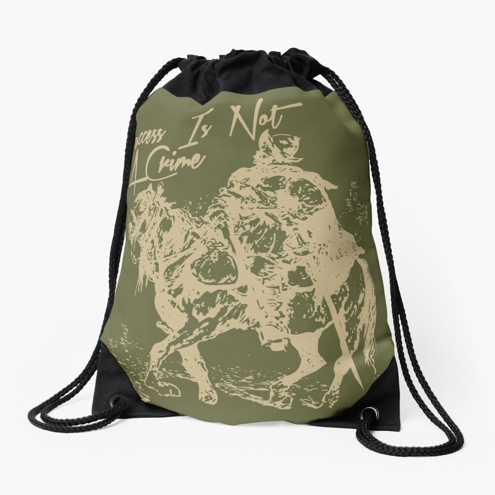 Success Is Not A Crime Drawstring Bag