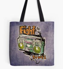 Fight the Power! Tote Bag