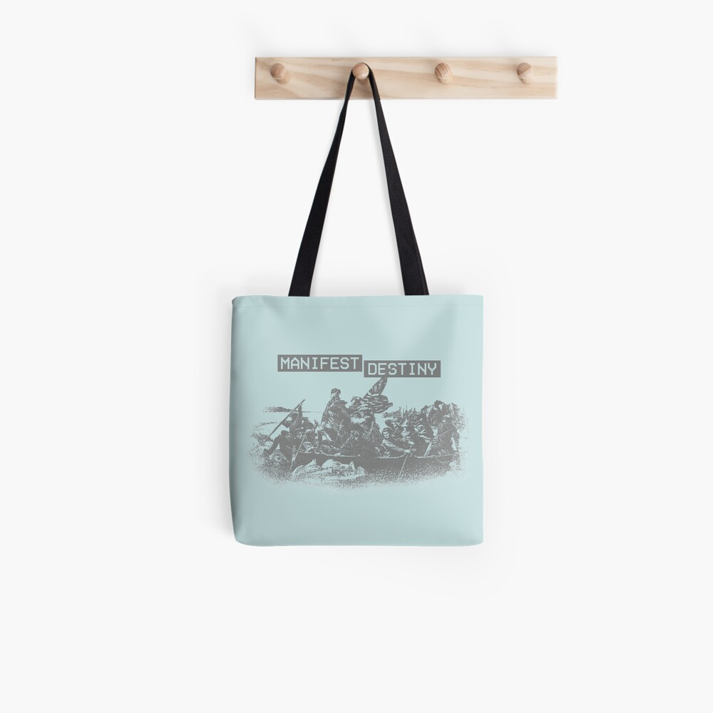 Manifest Destiny Tote Bag