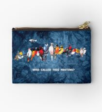 WHO CALLED THIS MEETING? Studio Pouch