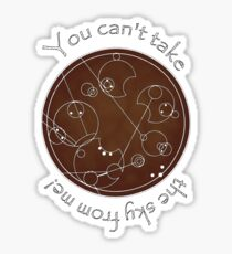 """""""You can't take the sky from me!"""" in Gallifreyan Sticker"""