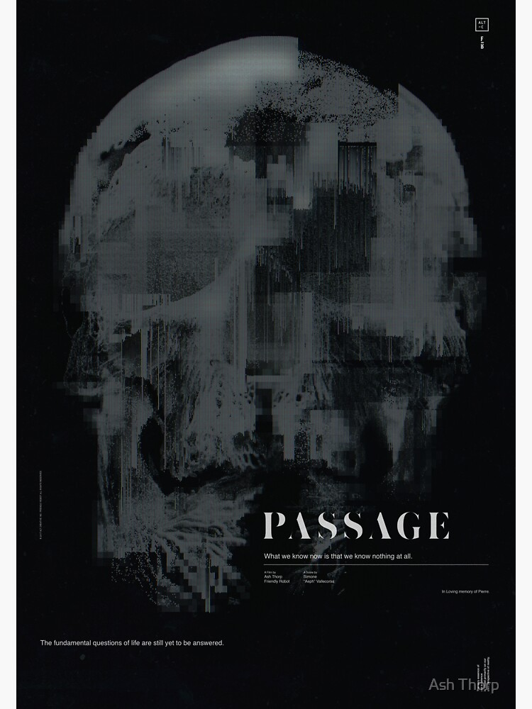 PASSAGE - The Digital Demise by ashthorp