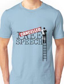 Free Speech - Cancelled Unisex T-Shirt
