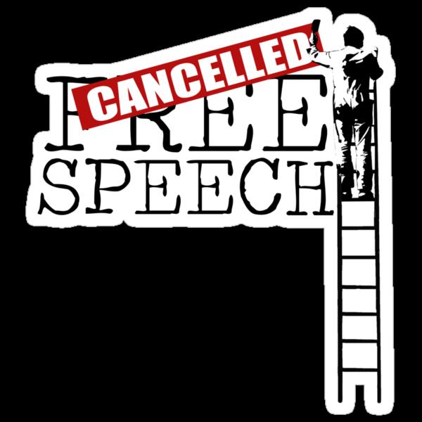 Free Speech - Cancelled by AlexNoir