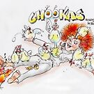Chookas! too you Adgray by Ken Tregoning
