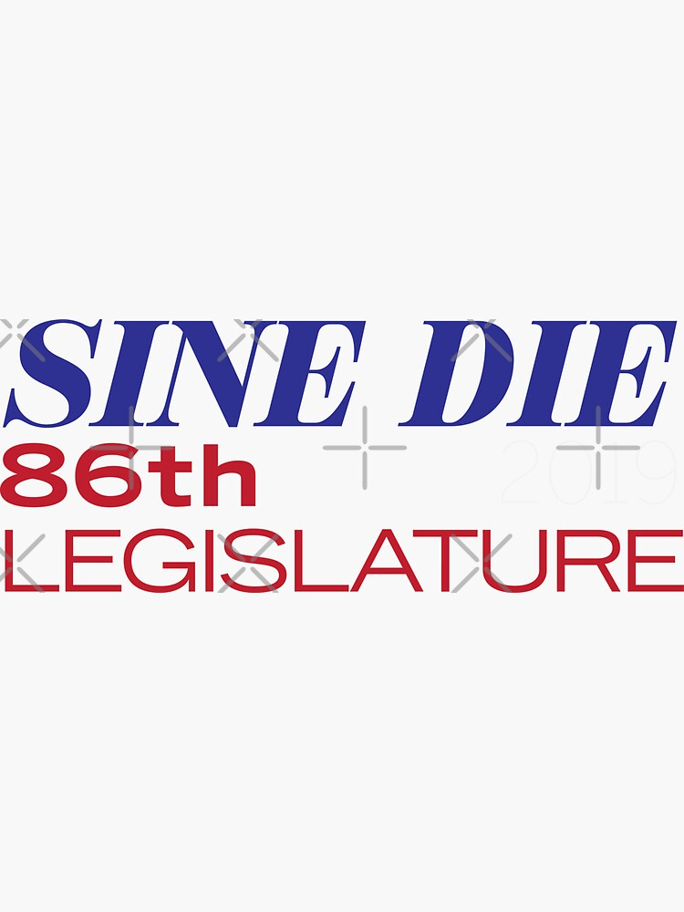 Sine Die - Texas Legislature - 86th Legislative Session 2019 by willpate
