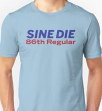 Sine Die - Texas Legislature - 86th Legislature Slim Fit T-Shirt