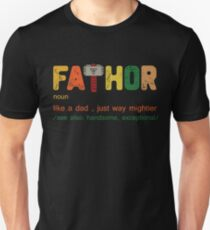 Fa-Thor, Like dad just way cooler- Father's Day Gift Shirt  Slim Fit T-Shirt