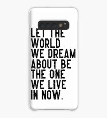 the world we dream about Case/Skin for Samsung Galaxy