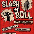 « Slash And Roll » par oldtee