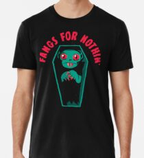 Fangs For Nothin Premium T-Shirt