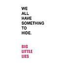 «Todos tenemos algo que ocultar. Grandes mentiras.» de enami