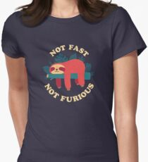 Not Fast, Not Furious Fitted T-Shirt