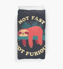 Not Fast, Not Furious Duvet Cover