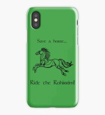 Save a horse... Ride the Rohirrim! - Black iPhone Case/Skin