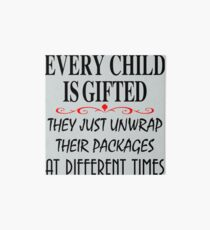 Lámina de exposición every child is gifted they just unwrap their packages at different times
